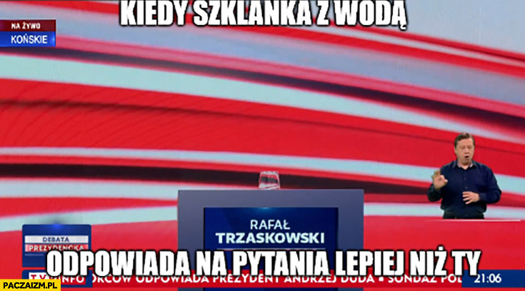 Kiedy szklanka z wodą odpowiada na pytania lepiej niż Ty Andrzej Duda debata TVP