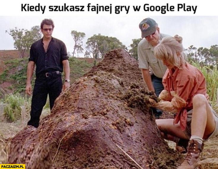 Kiedy szukasz fajnej gry w Google Play gówno