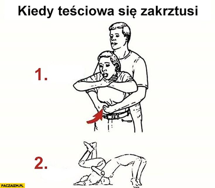 Kiedy teściowa się zakrztusi poradnik jak pomóc cios atak