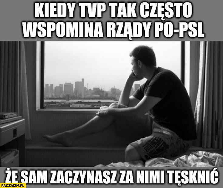 Kiedy TVP tak często wspomina rządy PO-PSL, że sam zaczynasz za nimi tęsknić
