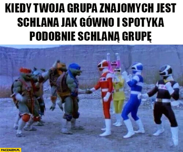 Kiedy Twoja grupa znajomych jest schlana i spotyka podobnie schlaną grupę power rangers żółwie ninja