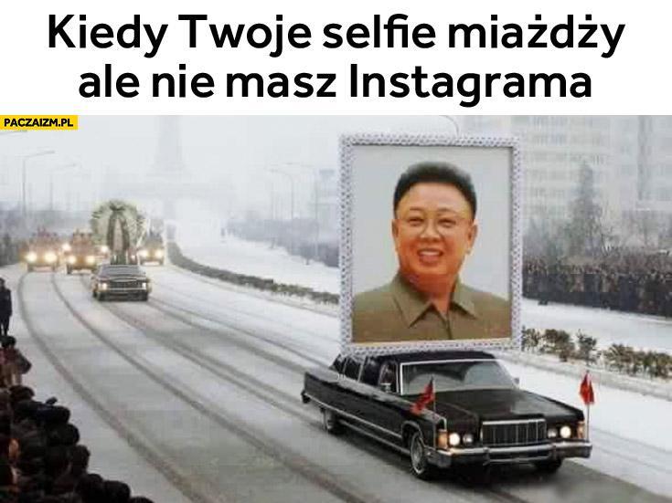 Kiedy Twoje selfie miażdży ale nie masz Instagrama Chiny