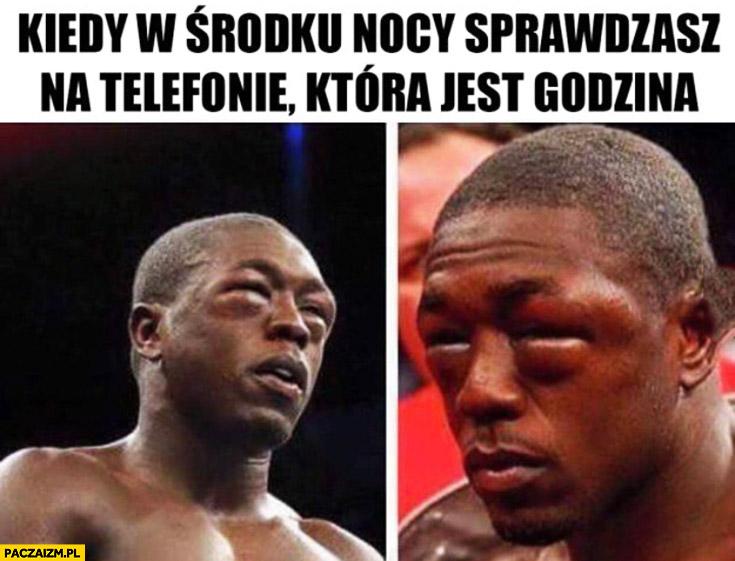 Kiedy w środku nocy sprawdzasz na telefonie która jest godzina bokser