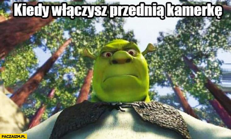 Kiedy włączysz przednią kamerkę Shrek