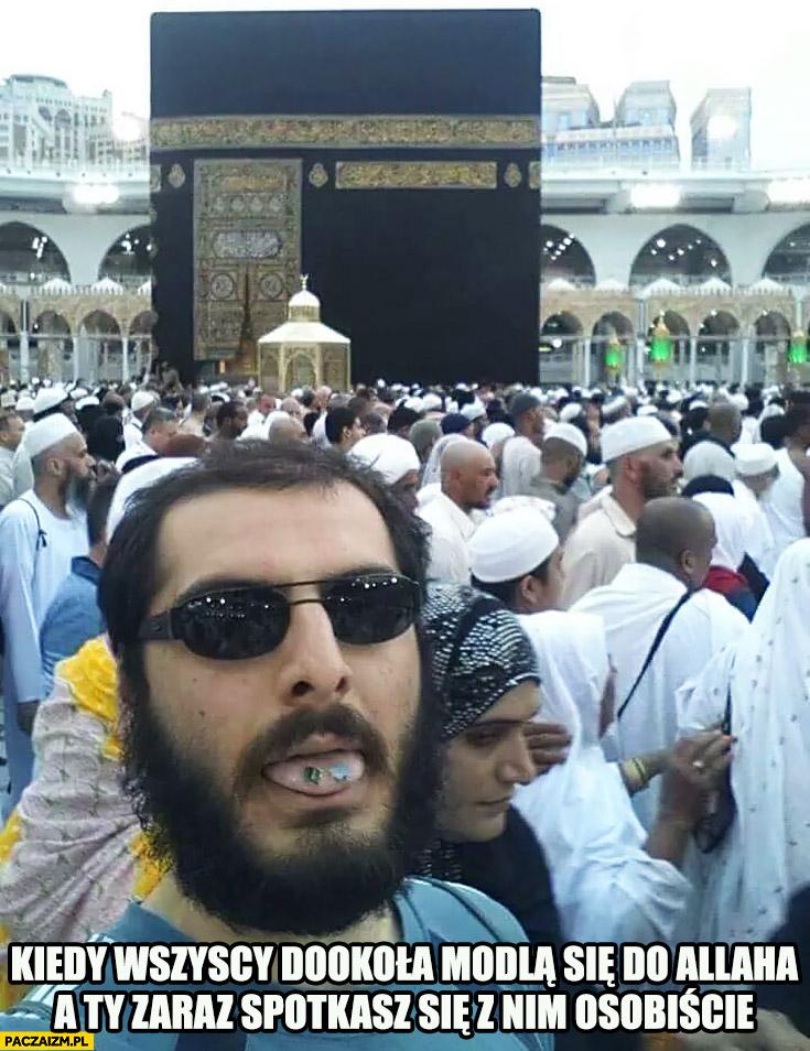 Kiedy wszyscy dookoła modlą się do allaha a Ty zaraz spotkasz się z nim osobiście. Narkotyki na języku muzułmanie