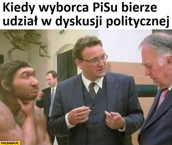 Kiedy wyborca PiSu bierze udział w dyskusji politycznej człowiek pierwotny jaskiniowiec