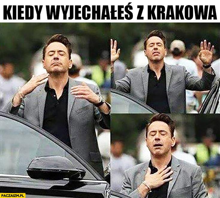 Kiedy wyjechałeś z Krakowa Robert Downey Jr. oddycha świeżym powietrzem