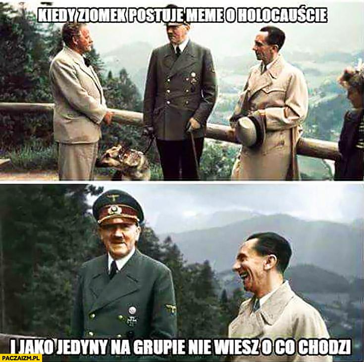 Kiedy ziomek postuje meme o holokauście i jako jedyny na grupie nie wiesz o co chodzi hitler