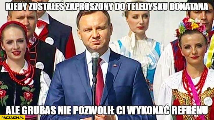 Kiedy zostałeś zaproszony do teledysku Donatana ale grubas nie pozwolił Ci wykonać refrenu Andrzej Duda słowianki