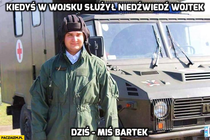Kiedyś w wojsku służył niedźwiedź Wojtek dziś, miś Bartek Misiewicz