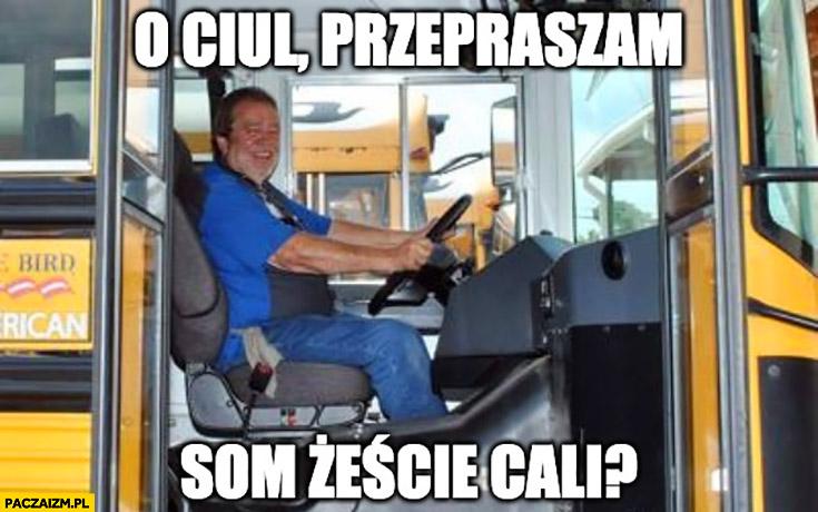 Kierowca autobusu Katowice o ciul przepraszam som żeście cali?