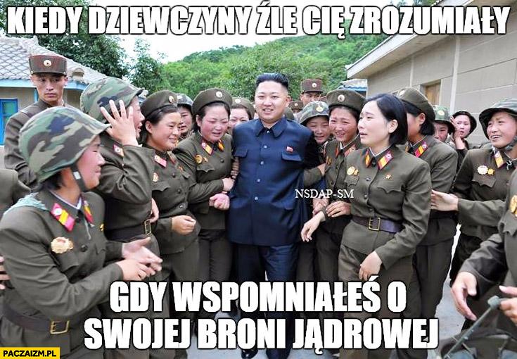 Kim Jong Un kiedy dziewczyny źle Cię zrozumiały gdy wspomniałeś o swojej broni jądrowej Korea Północna