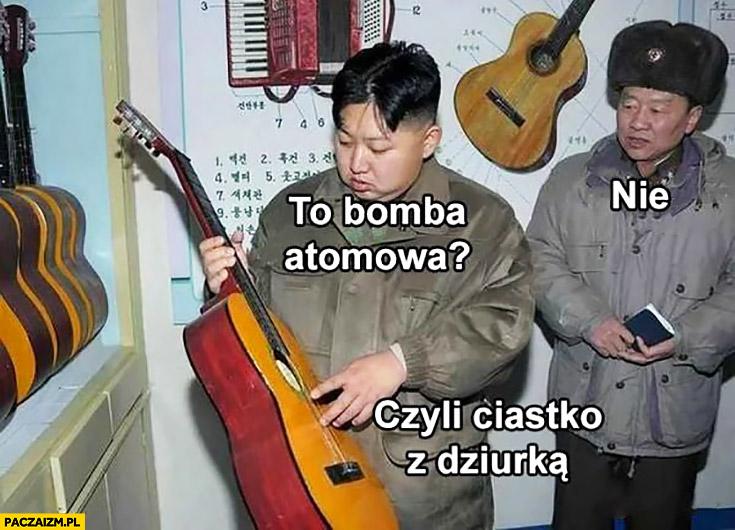 Kim Jong Un z gitarą to bomba atomowa nie czyli ciastko z dziurką
