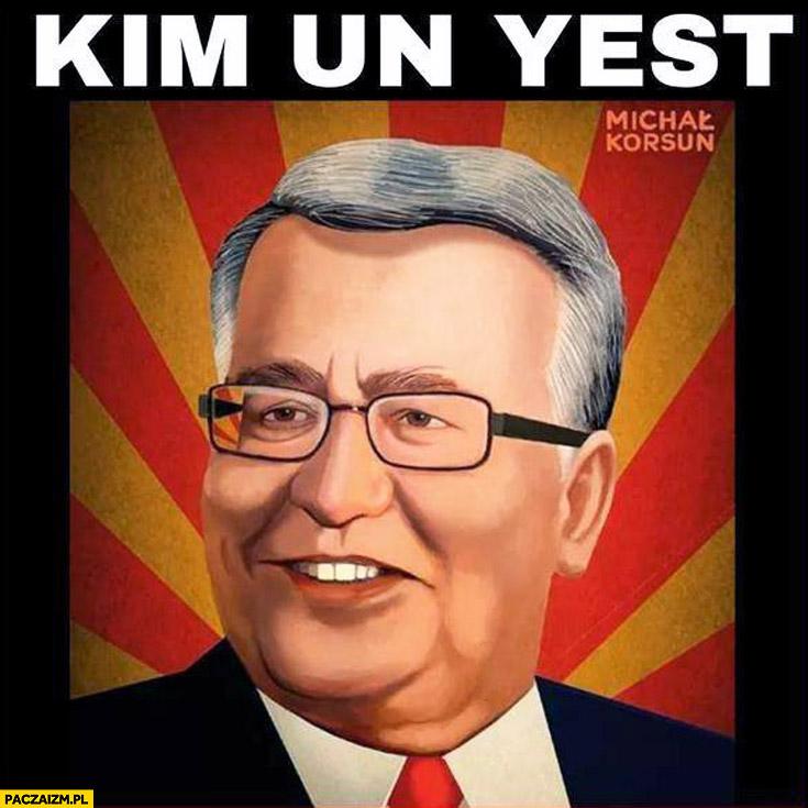 Kim Un Yest Komorowski
