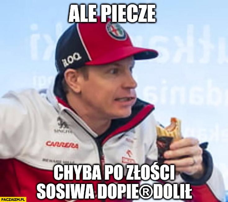 Kimi Raikkonen hotdog na Orlenie ale piecze chyba po złości sosu dopierdzielił