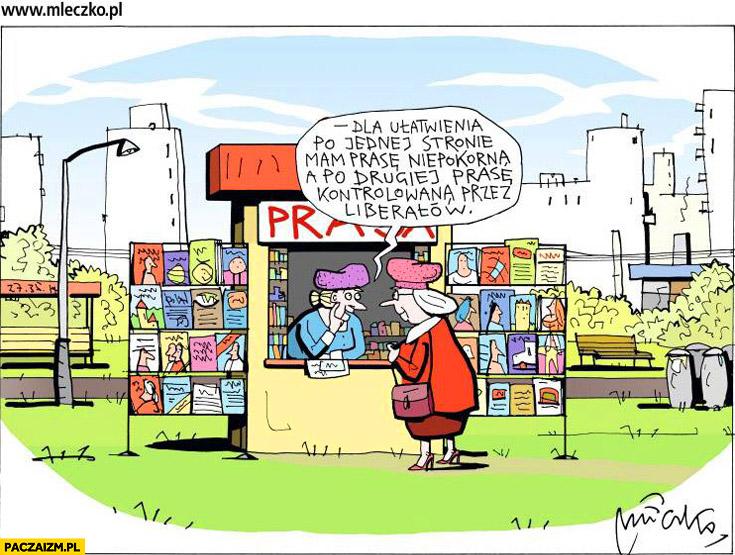 Kiosk prasa dla ułatwienia po jednej stronie mam prasę niepokorną a po drugiej kontrolowana przez liberałów mleczko