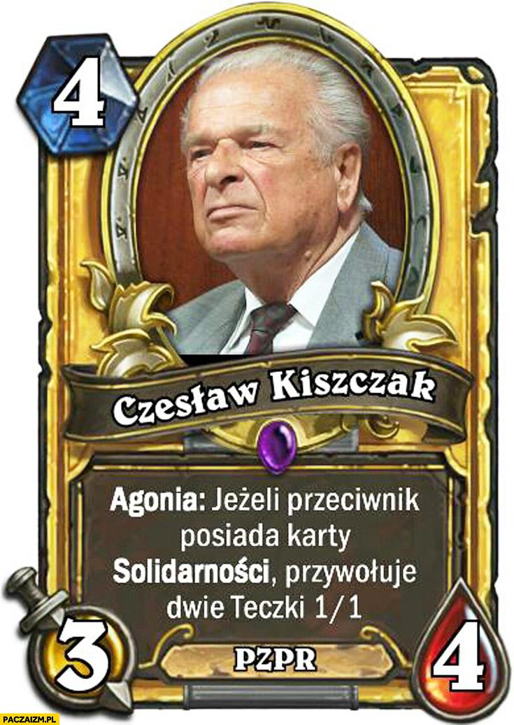 Kiszczak karta jeżeli przeciwnik posiada karty Solidarności przywołuje dwie teczki Heartstone