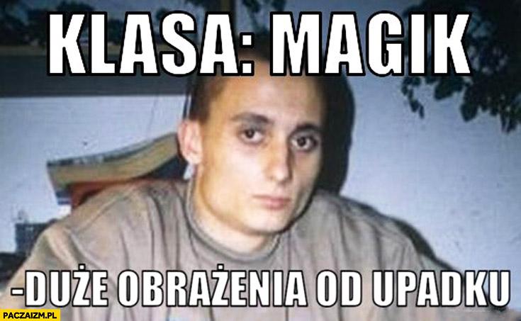 Klasa Magik duże obrażenia po upadku Paktofonika
