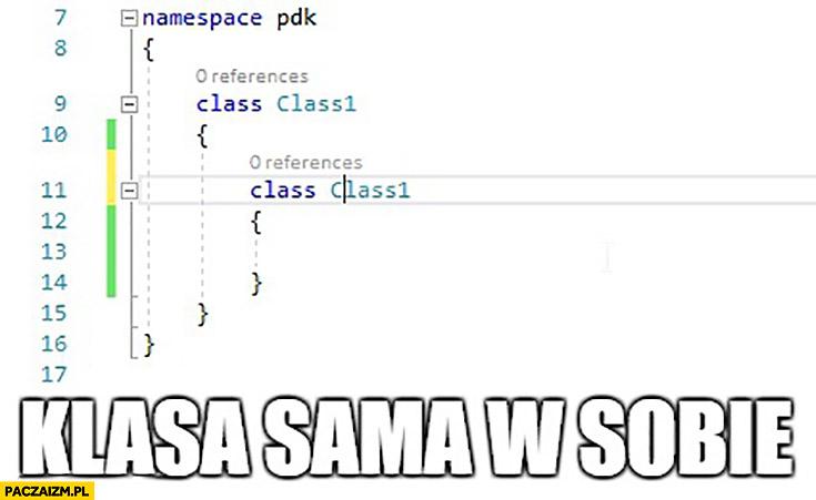 Klasa sama w sobie programowanie klasa wewnątrz klasy