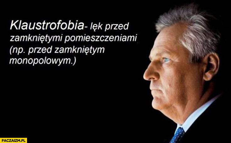 Klaustrofobia lęk przed zamkniętym monopolowym Kwaśniewski