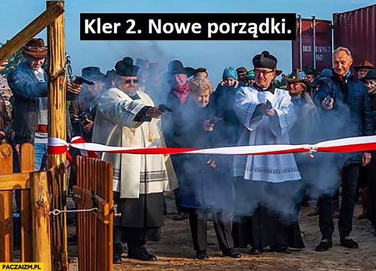 Kler 2 nowe porządki księża strzelają z pistoletów