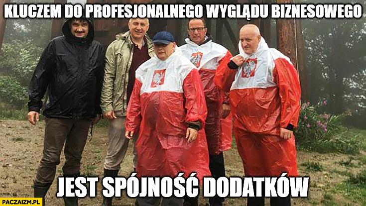 Kluczem do profesjonalnego wyglądu biznesowego jest spójność dodatków Kaczyński płaszcz kurtka peleryna przeciwdeszczowa flaga polski przeróbka