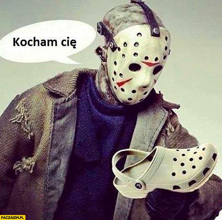 Kocham cię maska crocs