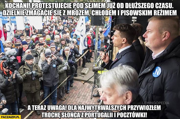 Kochani protestujecie pod sejmem od dłuższego czasu, dla najwytrwalszych przywiozłem trochę słońca z Portugalii i pocztówki Petru Nowoczesna