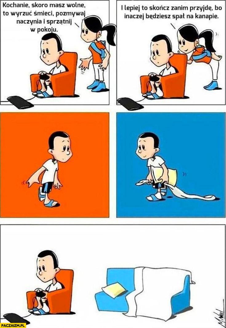 Kochanie wyrzuć śmieci, pozmywaj, sprzątnij bo inaczej będziesz spał na kanapie przygotował sobie spanie komiks