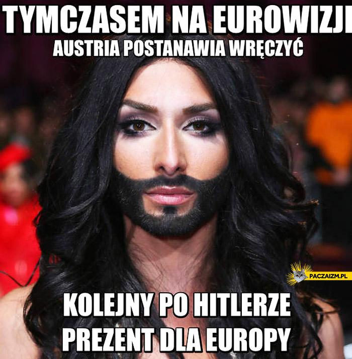 Kolejny po Hitlerze prezent dla Europy tymczasem na Eurowizji