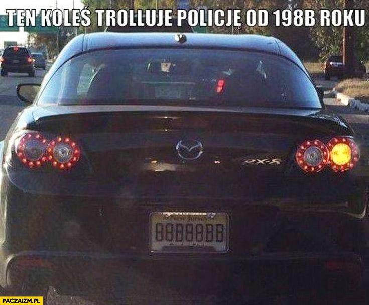 Koleś trolluje policję od 198B roku tablice B 8