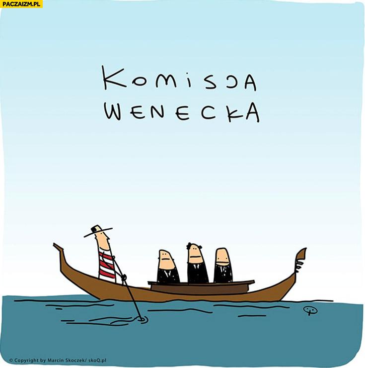 Komisja Wenecka dosłownie płynie w Gondoli Skoq