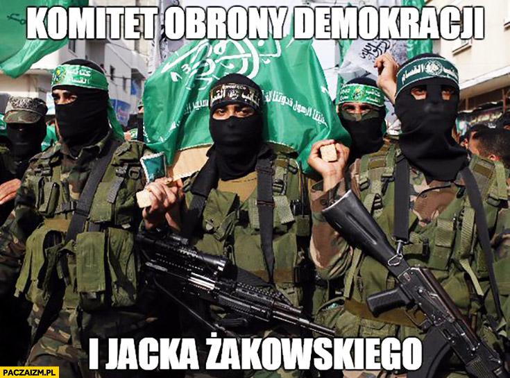 Komitet Obrony Demokracji i Jacka Żakowskiego Hamas ISIS terroryści muzułmanie