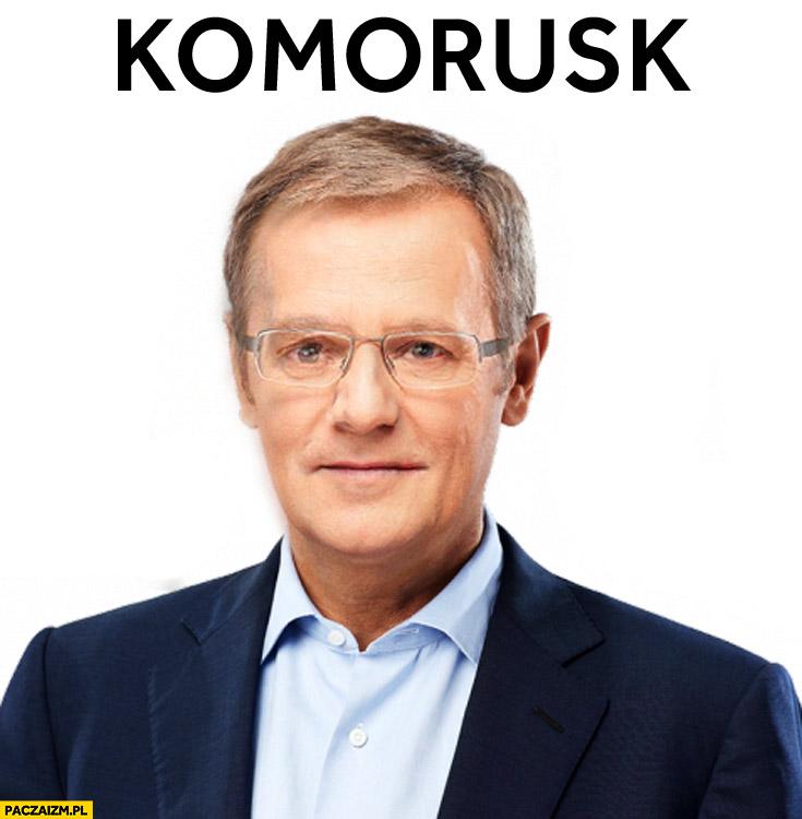 Komorusk Donald Tusk Bronek Komorowski