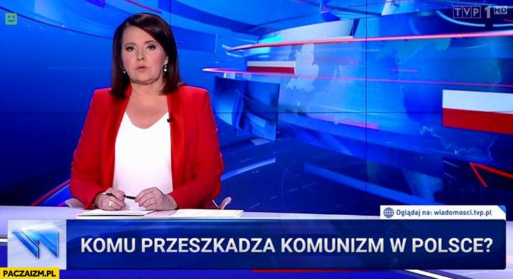 Komu przeszkadza komunizm w Polsce pasek Wiadomości TVP