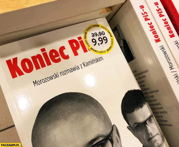 Koniec PiS książka przeceniona w Empiku Mrozowski Kamiński
