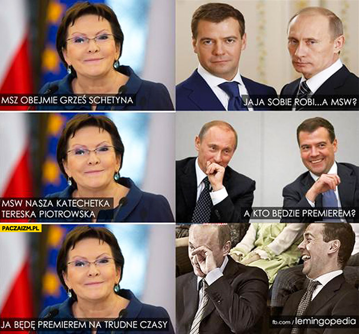 Kopacz będę premierem na trudne czasy Miedwiediew Putin śmieją się