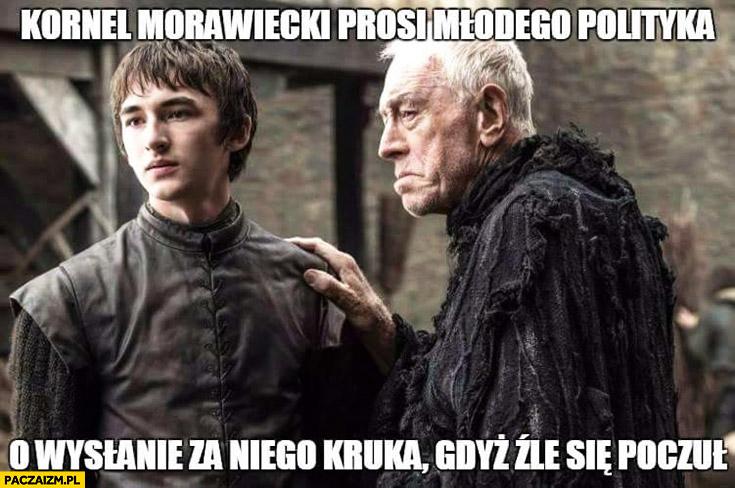 Kornel Morawiecki prosi młodego polityka o wysłanie za niego kruka gdyż źle się poczuł Gra o Tron