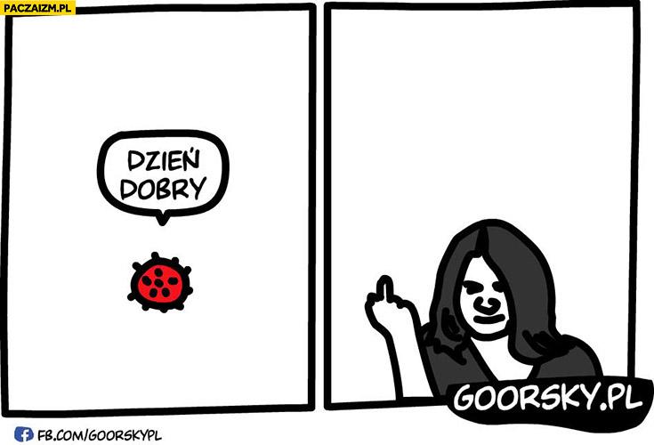 Koronawirus: dzień dobry, Lichocka: środkowy palec Goorsky
