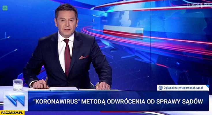 Koronawirus metoda odwrócenia uwagi od sprawy sądów pasek Wiadomości TVP