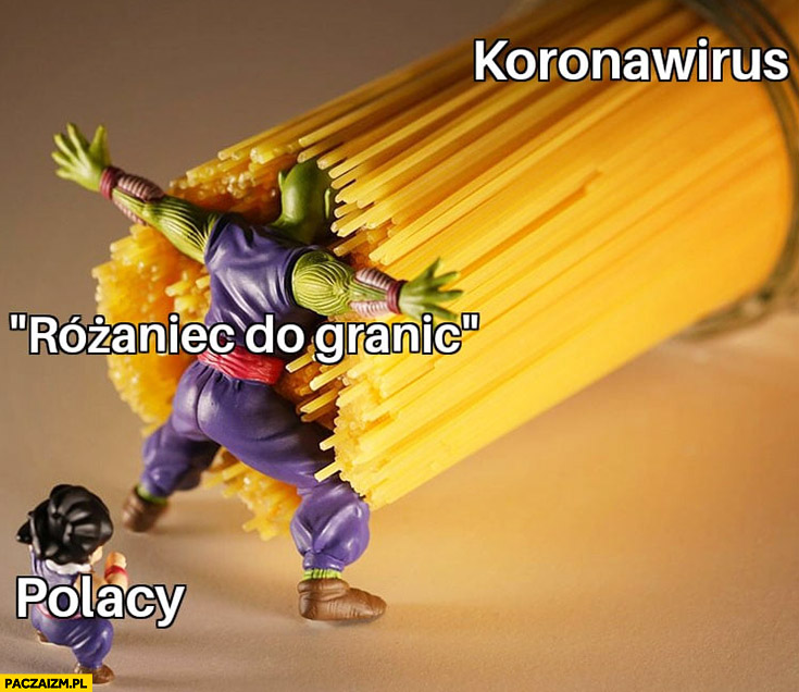 Koronawirus różaniec do granic chroni Polaków makaron