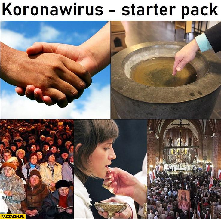 Koronawirus starter pack podawanie rąk, woda święcona, msza skupisko ludzi