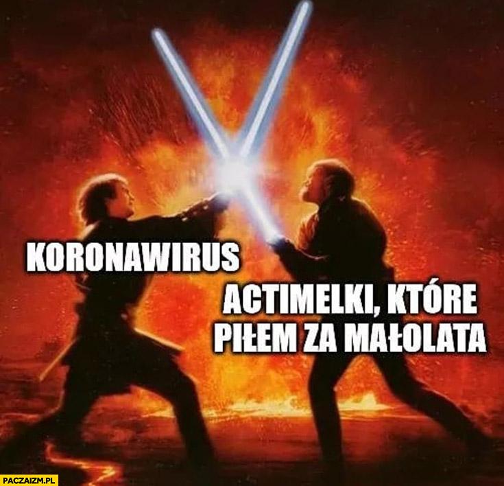Koronawirus vs Actimelki które piłem za małolata Star Wars Gwiezdne Wojny walka na miecze świetlne