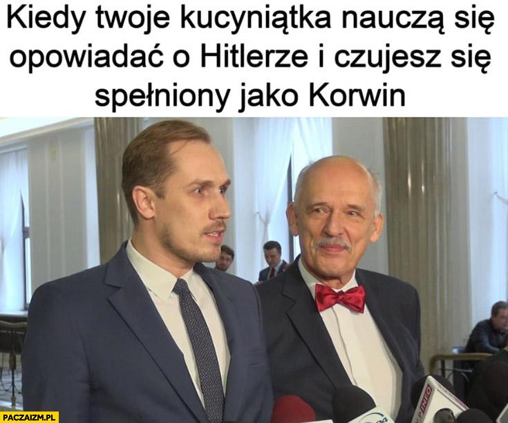 Korwin Berkowicz kiedy Twoje kucyniątka naucza się opowiadać o hitlerze i czujesz się spełniony jako Korwin