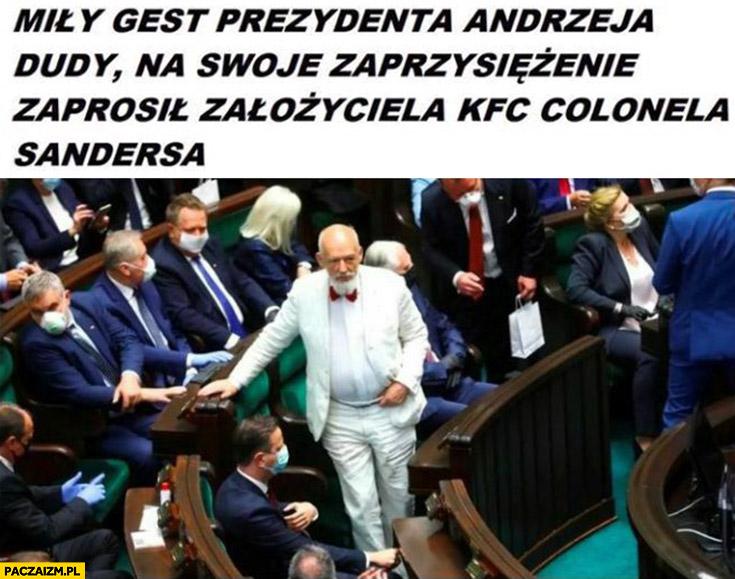 Korwin miły gest prezydenta Dudy na zaprzysiężenie zaprosił założyciela KFC Colonela Sandersa