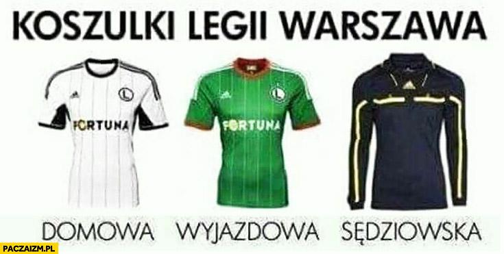 Koszulki Legii Warszawa domowa, wyjazdowa, sędziowska