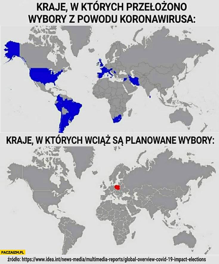 Kraje w których przełożono wybory z powodu koronawirusa vs kraje w których wciąż są planowane wybory tylko Polska
