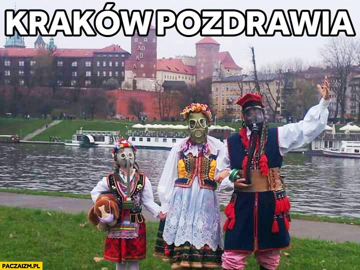 Kraków pozdrawia smog maski gazowe tradycyjne stroje