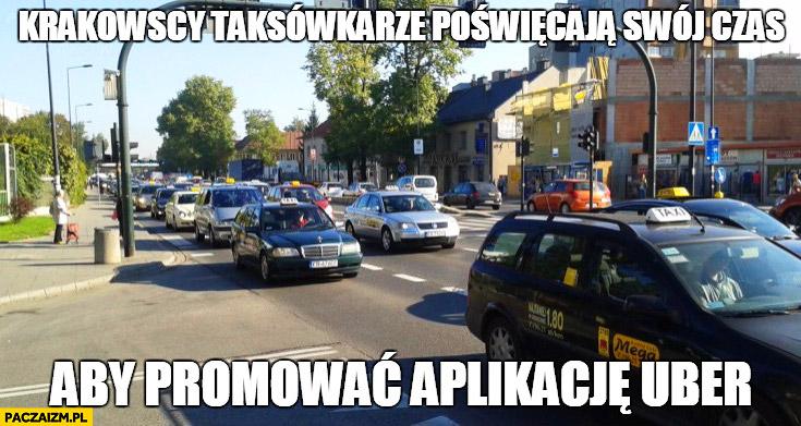 Krakowscy taksówkarze poświęcają swój czas aby promować aplikację Uber