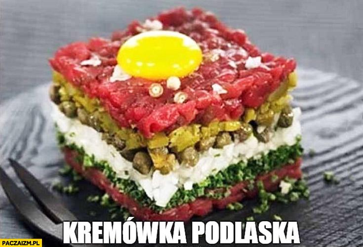 Kremówka podlaska tatar mięso mięsna